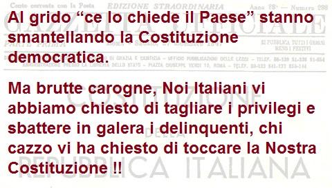 Mentre Sanremo rincoglionisce gli Italioti, votando anche di notte come ladri, stanno smantellando la Costituzione Democratica!!