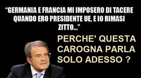 """Prodi confessa: """"Sul debito della Grecia, Francia e Germania mi obbligarono a tacere"""" !!"""