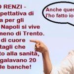 GOVERNO RENZI – Sanità, aspettativa di vita ridotta per gli Italiani. A Napoli si vive 3 anni in meno di Trento. Un grazie di cuore per tutti i tagli che hanno fatto alla sanità, mentre regalavano 20 miliardi alle banche!