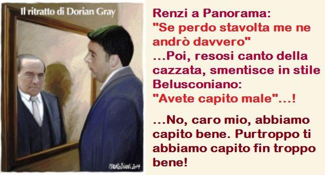 """Renzi a Panorama: """"Se perdo stavolta me ne andrò davvero""""…Poi, resosi canto della cazzata, smentisce in stile Belusconiano: """"Avete capito male""""…!"""