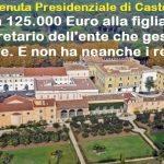 Bando per direttore tenuta Presidenziale di Castelporziano: partecipano in 577, ma  – guarda un po' – scelta la figlia dell'ex vicesegretario della Presidenza (stesso organo che ha gestito la selezione)… Ed il fatto che non abbia i requisiti richiesti, è solo un dettaglio…!