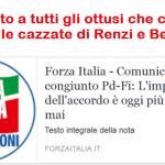 Dedicato a tutti gli ottusi che credono ancora alle cazzate di Renzi e Berlusconi – Comunicato congiunto Pd-Fi: l'impianto dell'accordo è oggi più solido che mai…!