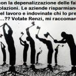 Jobs Act, con la depenalizzazione delle false coop boom di violazioni. Le aziende risparmiano il 40% sul costo del lavoro e indovinate chi lo prende a quel posto…?? Votate Renzi, mi raccomando.