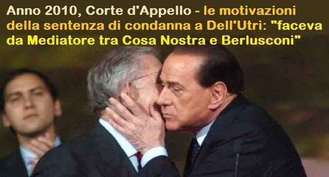 """Berlusconi in campo per Dell'Utri: """"Un italiano modello in carcere"""" – Perchè un vero Italiano, un Italiano modello deve essere mafioso e delinquente!"""