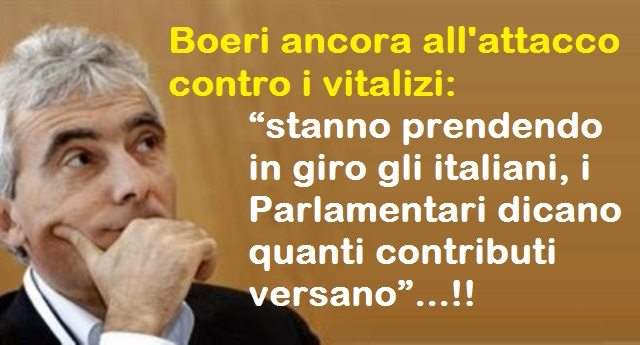 """Boeri ancora all'attacco contro i vitalizi: """"stanno prendendo in giro gli italiani, i Parlamentari dicano quanti contributi versano""""…!!"""