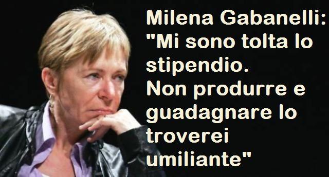 """Milena Gabanelli: """"Mi sono tolta lo stipendio. Non produrre e guadagnare lo troverei umiliante"""" – Ma com'è che non in Parlamento non riusciamo a mandare gente così…?"""
