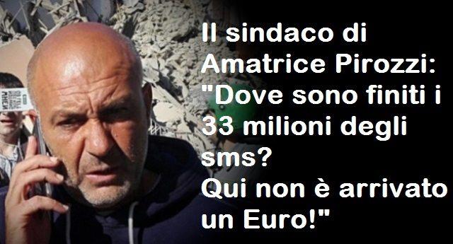 Quando lo Stato truffa i suoi stessi cittadini – Sms solidali, non un euro, un solo schifosissimo Euro, è arrivato ad Amatrice…E parliamo di 33 milioni di raccolta!