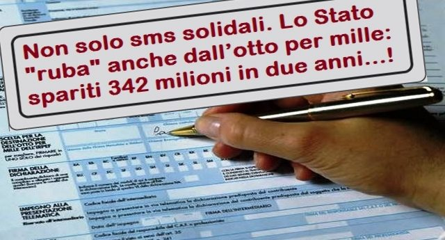 """Non solo sms solidali. Lo Stato """"ruba"""" anche dall'otto per mille: spariti 342 milioni in due anni…!"""