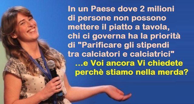 """Ricapitoliamo, povertà in Italia: oltre due milioni senza il cibo in tavola, ma per questa idiota la priorità è """"Parificare gli stipendi tra calciatori e calciatrici"""" – E perchè non parificare gli stipendi della Casta a quelli della gente?"""