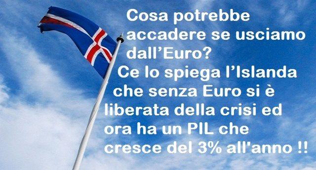 Cosa potrebbe accadere se usciamo dall'Euro? Ce lo spiega l'Islanda che senza Euro si è liberata della crisi ed ora ha un PIL che cresce del 3% l'anno !!