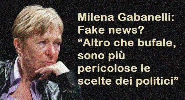 """Milena Gabanelli: Fake news? """"Altro che bufale, sono più pericolose le scelte dei politici"""""""