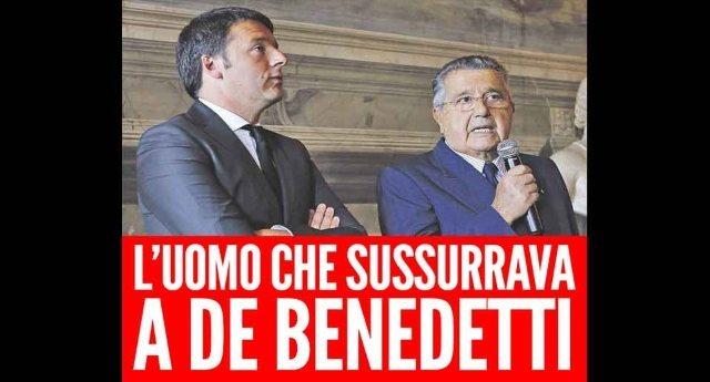 L'uomo che sussurrava a De Benedetti – In un Paese civile volerebbero le manette, ma noi siamo in Italia…!