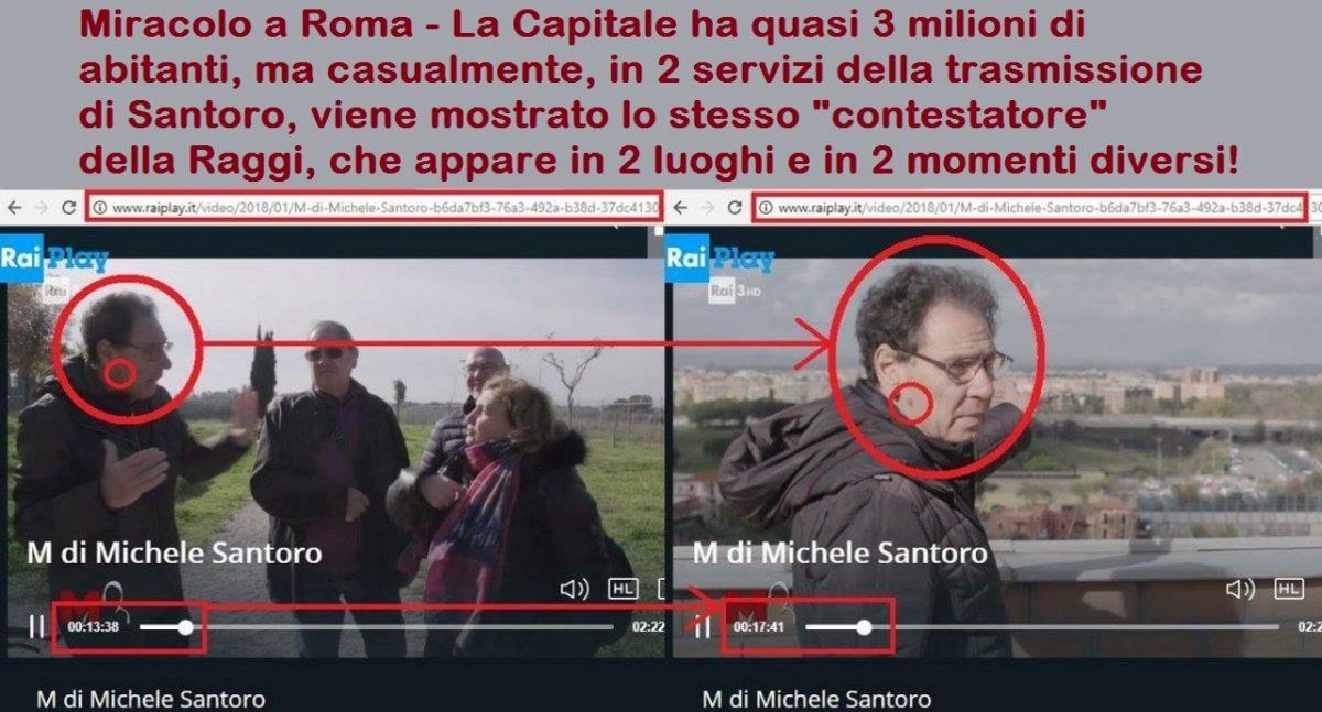 """Miracolo a Roma – La Capitale ha quasi 3 milioni di abitanti, ma casualmente, in 2 servizi della trasmissione  di Santoro, viene mostrato lo stesso """"contestatore"""" della Raggi, che appare in 2 luoghi e in 2 momenti diversi!"""