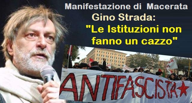 """Manifestazione di  Macerata, Gino Strada: """"Le Istituzioni non fanno un cazzo"""""""