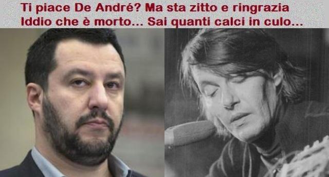 """Salvini dice di """"adorare le canzoni di De André"""", ma non c'è canzone di De André che non sputi su Salvini e sui suoi pensieri!"""