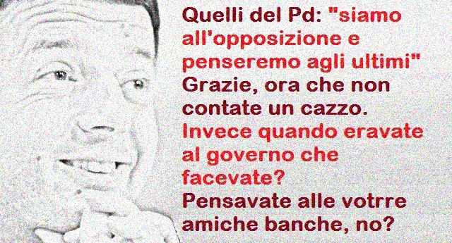 Dedicato a quel 18% che ancora ha lo stomaco di votare Pd: Il costo del salvataggio delle banche degli amici di Renzi costa caro agli Italiani: solo per le banche Venete parliamo di 662 euro a famiglia! Ma non vi preoccupare, ora che sono all'opposizione…