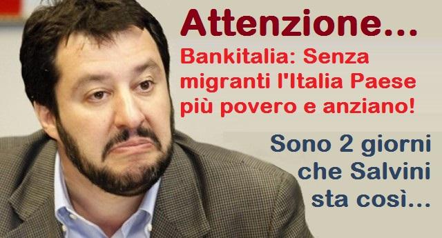 Il cazzotto nello stomaco di Bankitalia a Salvini, neofascisti & C. – Senza migranti l'Italia sarebbe un Paese più povero e anziano!