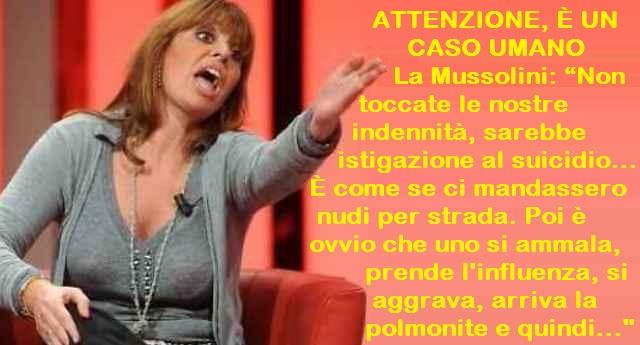 """ATTENZIONE, È UN CASO UMANO – Roberto Fico vuole tagliare i vitalizi? Ricordiamo l'appello di qualche anni fa di Alessandra Mussolini: """"Non toccate le nostre indennità, sarebbe istigazione al suicidio""""…"""