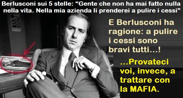 """Berlusconi con disprezzo: """"I 5stelle nelle mie aziende potrebbero solo pulire i cessi"""" …Ma viene umiliato dalla fiera lettera di un figlio: """"Caro Berlusconi, sono orgoglioso di mia madre che puliva i cessi per farci crescere"""""""