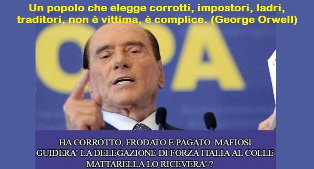 """""""Berlusconi fa sapere che salirà al Colle per le consultazioni. Mattarella invece NON fa sapere che NON lo riceverà. Io non mi sento Italiano. Trovo impensabile che colui che dovrebbe essere il nostro Presidente riceva un pregiudicato interdetto per pianificare il futuro del Paese!"""