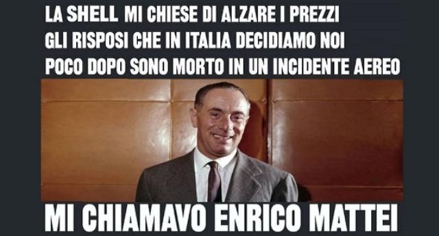 Il 29 aprile di 102 anni fa nacque Enrico Mattei – Cari italiani non dimenticate mai l'Uomo che visse lottando per la libertà e per questo motivo fu assassinato!