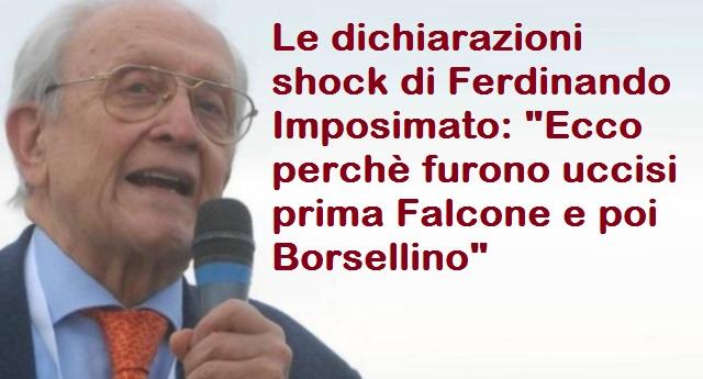 """Le dichiarazioni shock di Ferdinando Imposimato: """"Ecco perchè furono uccisi prima Falcone e poi Borsellino"""""""