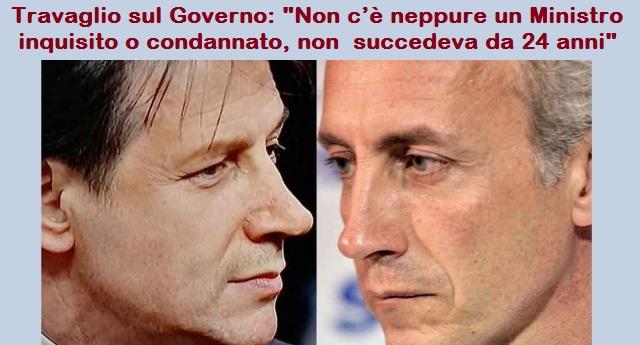 """Una riflessione di Marco Travaglio sul Governo Conte: """"Non c'è neppure un Ministro inquisito o condannato, non succedeva dal 1994″…!"""