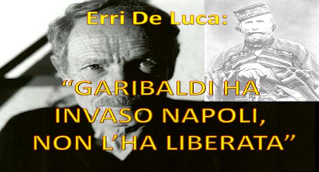 """26 ottobre 1860 – 158 anni fa a Teano terminava l'epica impresa dei mille di Garibaldi – Epica? La verità l'ha urlata Erri De Luca: """"Garibaldi ha invaso Napoli, non l'ha liberata""""…!"""