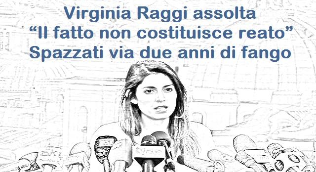 """Virginia Raggi assolta: """"Il fatto non costituisce reato"""". Lei: """"Spazzati via due anni di fango"""""""