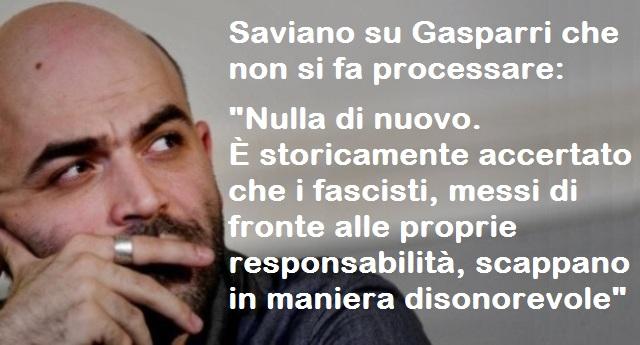 """Saviano su Gasparri che non si fa processare: """"Nulla di nuovo. È storicamente accertato che i fascisti, messi di fronte alle proprie responsabilità, scappano in maniera disonorevole"""""""