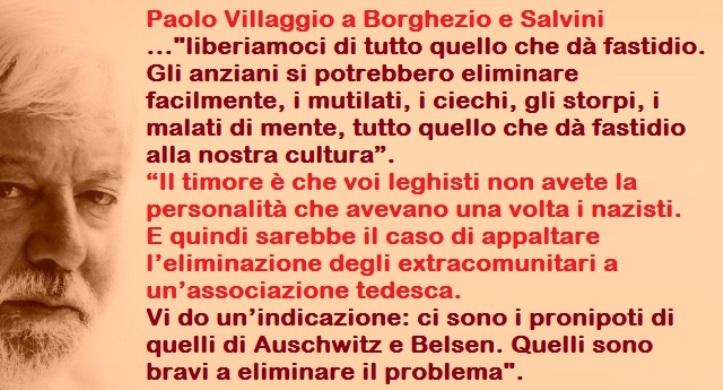 """…E finalmente Salvini smentisce Paolo Villaggio che gli diceva: """"sui migranti non avete la personalità dei nazisti…"""""""