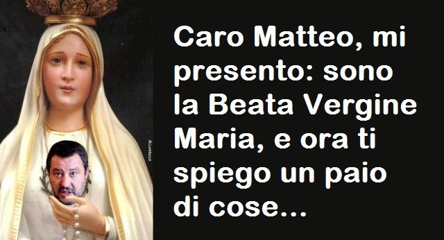 Caro Matteo, mi presento: sono la Beata Vergine Maria, e ora ti spiego un paio di cose…