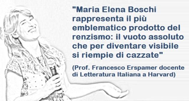 """Mai analisi fu più puntuale – Il Prof. Francesco Erspamer docente di Letteratura Italiana a Harvard: """"Maria Elena Boschi rappresenta il più emblematico prodotto del renzismo: il vuoto assoluto che per diventare visibile si riempie di cazzate"""""""