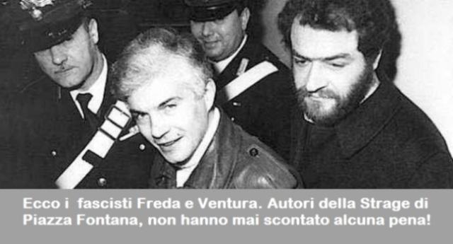 12 dicembre – Tg e giornali commemorano i 50 anni della Strage di Piazza Fontana. Però nessuno dice che i mandanti, i fascisti Freda e Ventura, non hanno mai scontato alcuna pena! Ventura si è arricchito all'estero. Freda fa il giornalista, voluto anche da Belpietro per scrivere su Libero!