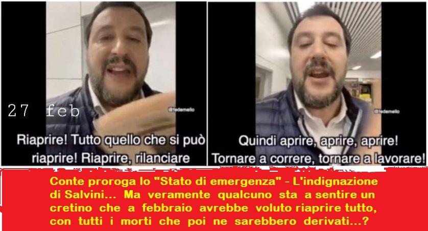 """Conte proroga lo """"Stato di emergenza"""" – L'indignazione di Salvini… Ma veramente qualcuno sta a sentire un cretino che a febbraio avrebbe voluto riaprire tutto, con tutti i morti che ne sarebbero derivati?"""